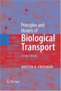 Principles and Models of Biological Transport
