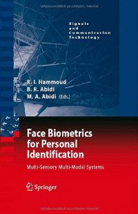 Face Biometrics for Personal Identification: Multi-Sensory Multi-Modal Systems (Signals and Communication Technology)