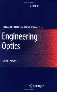 Engineering Optics (Springer Series in Optical Sciences)