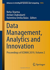 Data Management, Analytics and Innovation: Proceedings of ICDMAI 2019, Volume 2 (Advances in Intelligent Systems and Computing)