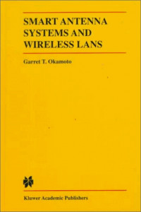 Smart Antenna Systems and Wireless Lans (The International Series in Engineering and Computer Science)