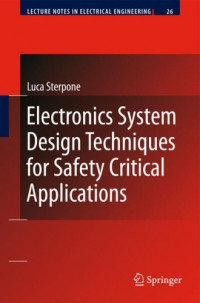 Electronics System Design Techniques for Safety Critical Applications (Lecture Notes in Electrical Engineering)