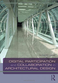 Digital Participation and Collaboration in Architectural Design