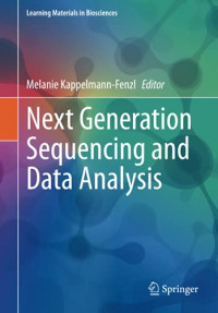 Next Generation Sequencing and Data Analysis (Learning Materials in Biosciences)