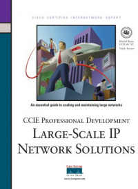 CCIE Professional Development: Large Scale IP Network Solutions