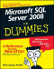 Microsoft SQL Server 2008 For Dummies (Computer/Tech)