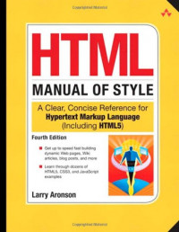 HTML Manual of Style: A Clear, Concise Reference for Hypertext Markup Language