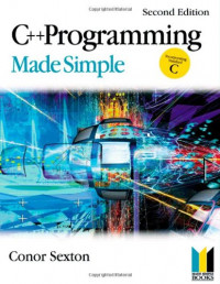 C++ Programming Made Simple, Second Edition (Made Simple Programming)