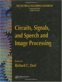 Circuits, Signals, and Speech and Image Processing (The Electrical Engineering Handbook Third Edition)