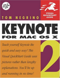 Keynote 2 for Mac OS X : Visual QuickStart Guide