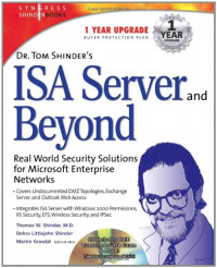 Dr Tom Shinder's ISA Server and Beyond: Real World Security Solutions for Microsoft Enterprise Networks