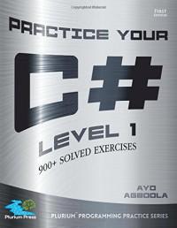 Practice Your C# Level 1