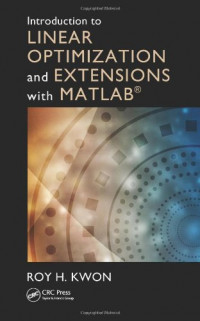 Introduction to Linear Optimization and Extensions with MATLAB® (Operations Research Series)