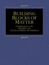 Building Blocks of Matter (MacMillan Science Library)