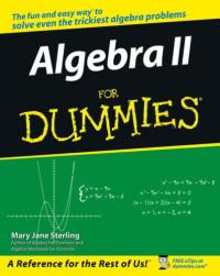 Algebra II For Dummies (Math & Science)