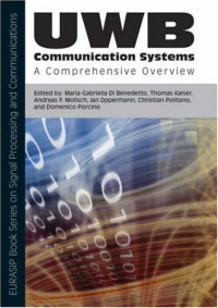 UWB Communication Systems: A Comprehensive Overview (EURASIP Book Series on Signal Processing and Communications)