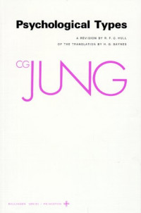 Psychological Types (Collected Works of C.G. Jung Vol.6)