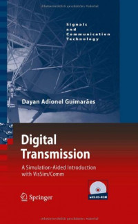 Digital Transmission: A Simulation-Aided Introduction with VisSim/Comm (Signals and Communication Technology)