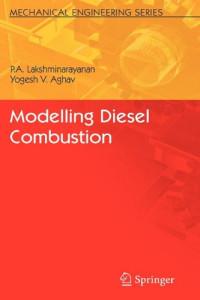 Modelling Diesel Combustion (Mechanical Engineering Series)