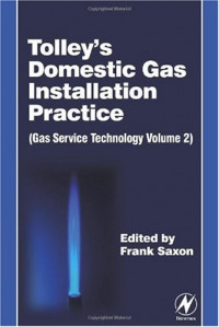 Tolley's Domestic Gas Installation Practice, Fourth Edition: Gas Service Technology Volume 2