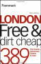 Frommer'sLondon Free and Dirt Cheap (Frommer's Free & Dirt Cheap)