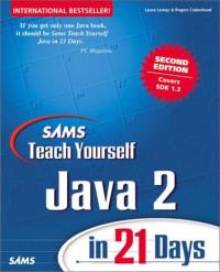 Sams Teach Yourself Java 2 in 21 Days (2nd Edition)