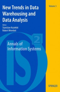 New Trends in Data Warehousing and Data Analysis (Annals of Information Systems)