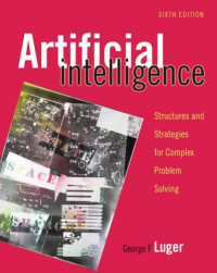 Artificial Intelligence: Structures and Strategies for Complex Problem Solving (6th Edition)