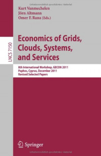 Economics of Grids, Clouds, Systems, and Services: 8th International Workshop, GECON 2011