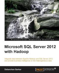 Microsoft SQL Server 2012 with Hadoop