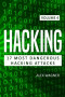 Hacking: Learn fast How to hack, strategies and hacking methods, Penetration testing Hacking Book and Black Hat Hacking (17 Most Dangerous Hacking Attacks) (Volume 4)