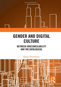 Gender and Digital Culture: Between Irreconcilability and the Datalogical