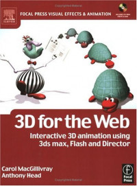 3D for the Web: Interactive 3D animation using 3ds max, Flash and Director