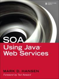 SOA Using Java(TM)  Web Services
