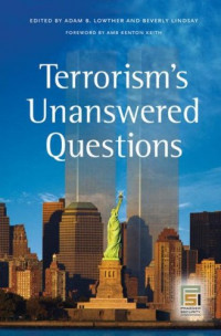 Terrorism's Unanswered Questions (Praeger Security International)