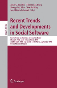 Recent Trends and Developments in Social Software: International Conferences on Social Software