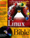 Linux Bible : Boot Up to Fedora, KNOPPIX, Debian, SUSE, Ubuntu , and 7 Other Distributions
