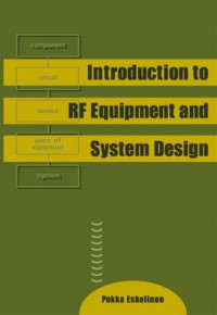 Introduction to RF Equipment and System Design