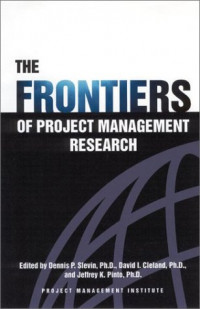 The Frontiers of Project Management Research