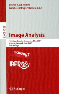 Image Analysis: 15th Scandinavian Conference, SCIA 2007, Aalborg, Denmark, June 10-24, 2007, Proceedings