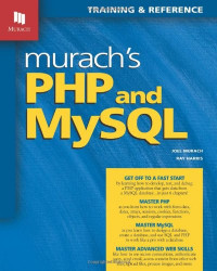 Murach's PHP and MySQL (Murach: Training & Reference)