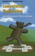Computation Engineering: Applied Automata Theory and Logic