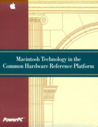 MacIntosh Technology in the Common Hardware Reference Platform