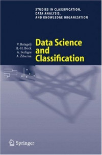 Data Science and Classification (Studies in Classification, Data Analysis, and Knowledge Organization)