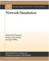 Network Simulation (Synthesis Lectures on Communication Networks)