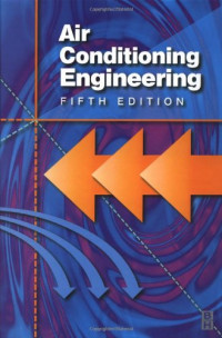 Air Conditioning Engineering, Fifth Edition