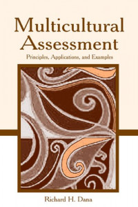 Multicultural Assessment: Principles, Applications and Examples