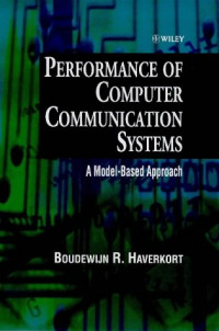 Performance of Computer Communication Systems: A Model-Based Approach