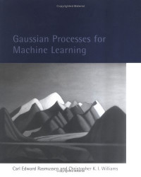 Gaussian Processes for Machine Learning (Adaptive Computation and Machine Learning)