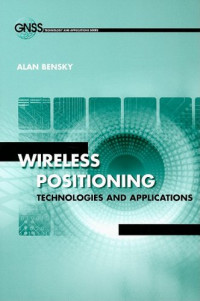 Wireless Positioning Technologies and Applications (Technology and Applications)